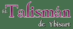El Talismán de Ybisart